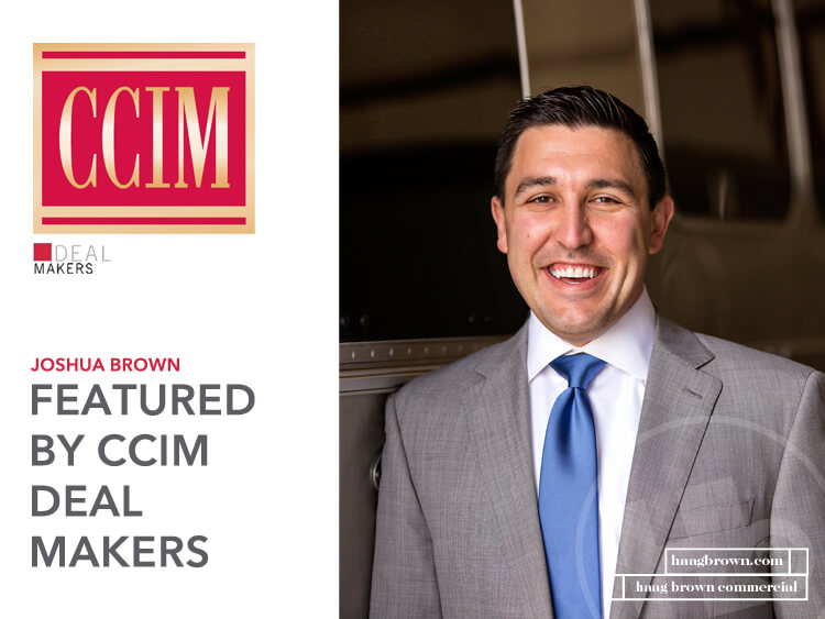 Joshua Brown Featured in CCIM Deal Makers