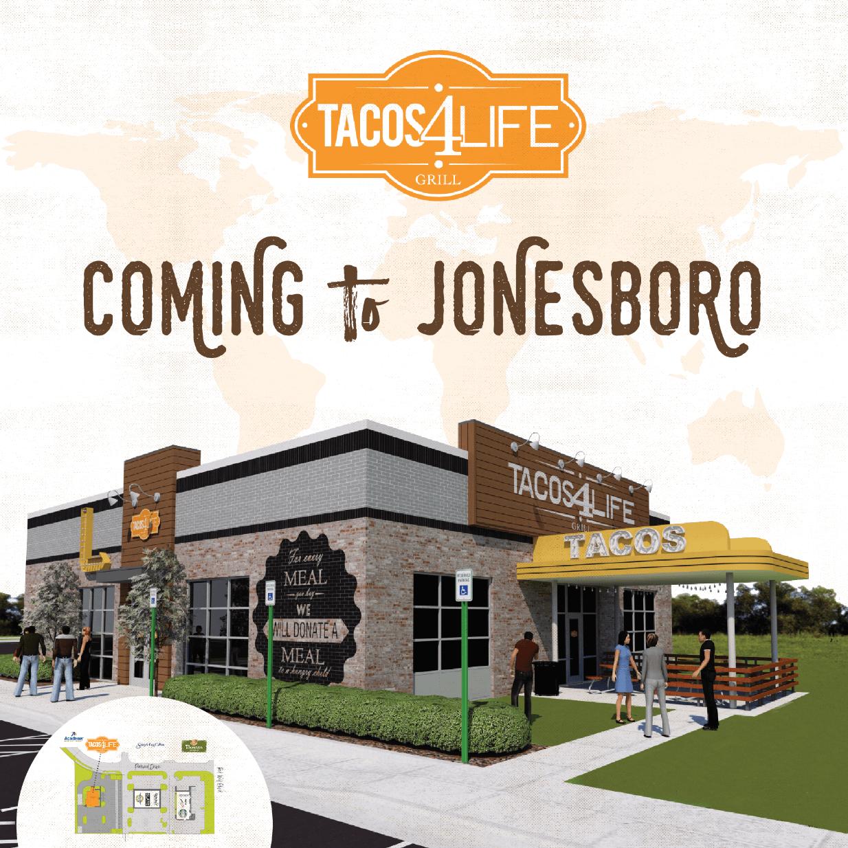 Tacos 4 Life Coming to Jonesboro, Arkansas