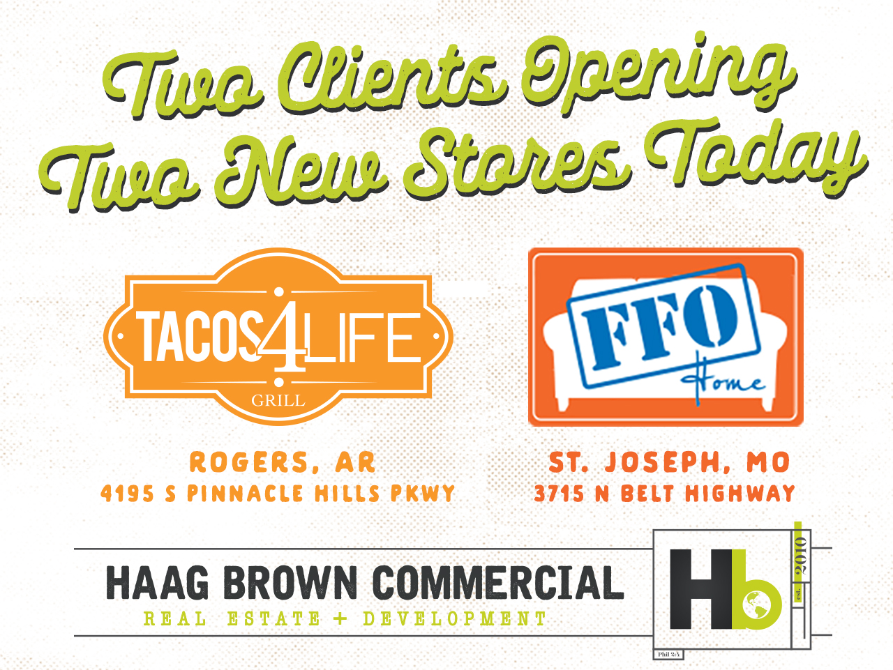 Two Clients Opening New Stores