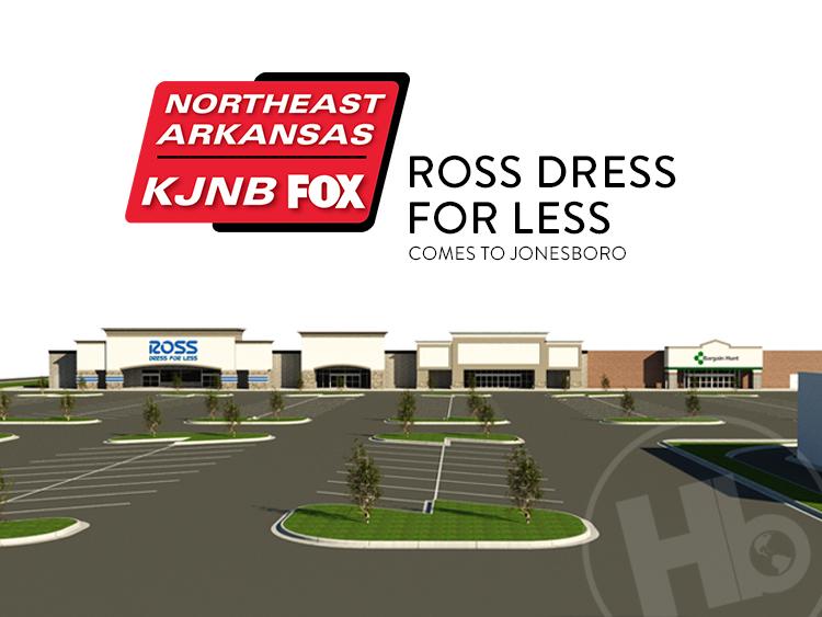 KJNB – Ross Dress For Less Comes to Jonesboro