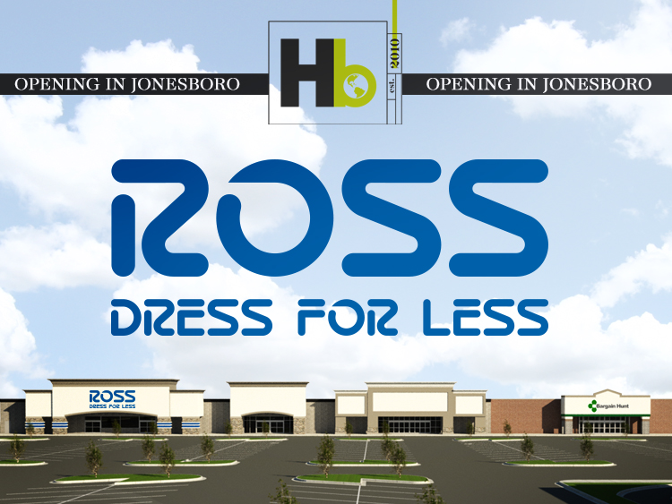 Ross Dress for Less Comes to Jonesboro, Arkansas