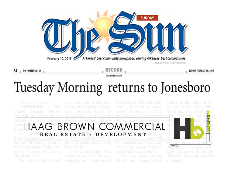 Jonesboro Sun : Tuesday Morning Returns to Jonesboro