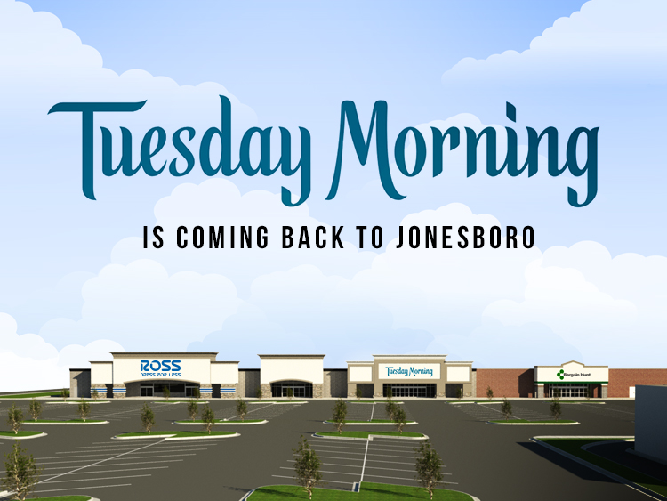 HB Announces Tuesday Morning is Coming Back to Jonesboro