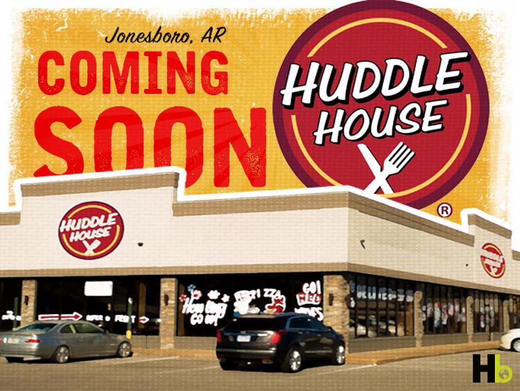 Huddle House is coming to Jonesboro, AR